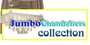 Jumbo Size Chandeliers